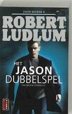 Het Jason dubbelspel - Robert Ludlum (ISBN 9789024553471)