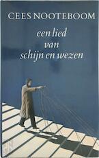 Een lied van schijn en wezen - Cees Nooteboom (ISBN 9029532637)