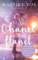Van Chanel naar flanel - Marijke Vos (ISBN 9789047204701)