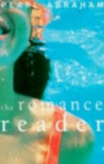 The Romance Reader - Pearl Abraham (ISBN 9780704380059)