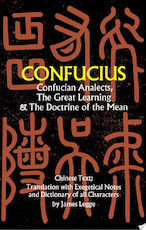 Confucian Analects, The Great Learning & The Doctrine of the Mean - Confucius (ISBN 9780486122922)