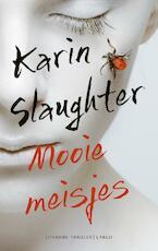 Mooie meisjes - Karin Slaughter (ISBN 9789403109008)