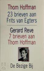 23 brieven aan Frits van Egters over het maken van De Avonden - Thom Hoffman, Gerard Kornelis van het Reve (ISBN 9789023436812)