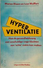 Hyperventilatie - Marion Bloem, Ivan Wolffers (ISBN 9789060196205)