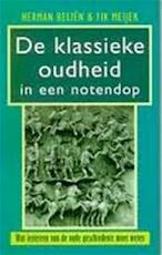 De klassieke oudheid in een notendop - Herman Beliën, Fik Meijer (ISBN 9789053339220)