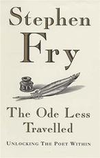 The Ode Less Travelled - Stephen Fry (ISBN 9780091796617)