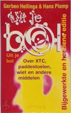 Uit je bol - Gerben Hellinga, Hans Plomp (ISBN 9789053335277)