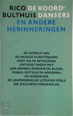 Koorddansers e.a. herinneringen - Bulthuis (ISBN 9789023656111)