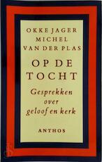 Op de tocht - O. Jager, M. Plas (ISBN 9789060747049)
