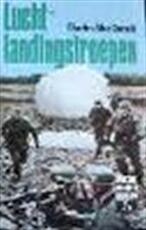 Luchtlandingstroepen - Charles Macdonald, D.L. Uyt den Boogaard, Anthony Farrar-hockley (ISBN 9789002136689)