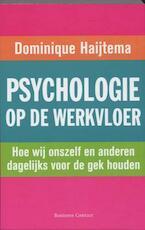 Psychologie op de werkvloer - D. Haijtema (ISBN 9789047000983)