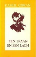 Een traan en een lach - Kahlil Gibran, Aleid Swierenga (ISBN 9789063251918)