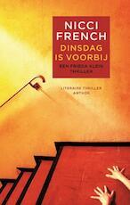 Dinsdag is voorbij - Nicci French (ISBN 9789041416308)