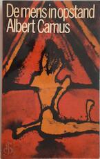De mens in opstand - Albert Camus