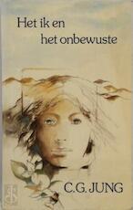 Het ik en het onbewuste - C.G. Jung, A.M. Meerlo (ISBN 9789063253363)