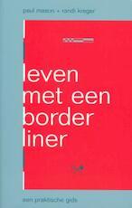 Leven met een borderliner - P. Mason, R. Kreger (ISBN 9789057121623)