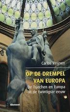 Op de drempel van Europa - Carlos Reijnen (ISBN 9789077070819)