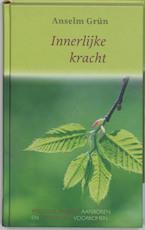 Innerlijke kracht - Anselm Grün (ISBN 9789025955373)