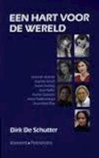 Een hart voor de wereld - Dirk de Schutter (ISBN 9789028962705)