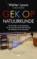 Gek op natuurkunde - Walter Lewin, Warren Goldstein (ISBN 9789400401341)