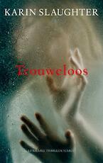Trouweloos - Karin Slaughter (ISBN 9789023421948)