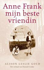 Anne Frank mijn beste vriendin - Alison Leslie Gold (ISBN 9789020621099)