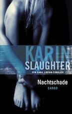 Nachtschade - Karin Slaughter (ISBN 9789023440680)