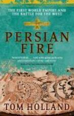 Persian fire - Tom Holland (ISBN 9780349117171)