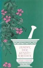 Lexicon der geneeskruiden - Mellie Uyldert (ISBN 9789060300589)