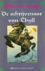 De schrijvenaar van Thyll - Peter Schaap