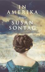 In Amerika - Susan Sontag (ISBN 9789023418047)
