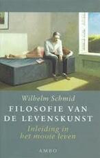 Filosofie van de levenskunst - Wilhelm Schmid (ISBN 9789026316975)