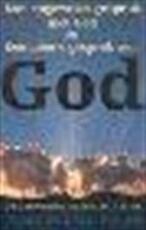 Een ongewoon gesprek met God en een nieuw gesprek met God