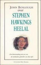 Stephen Hawkings heelal - John Boslough, Stephen Hawking, Bettelou Los (ISBN 9789035108851)