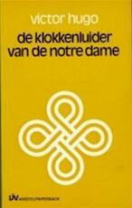 De klokkenluider van de Notre-Dame - Victor Hugo, Halbo C. Kool (ISBN 9789025456498)