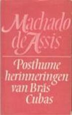 Posthume herinneringen van Brás Cubas - [Joaquim] Machado De Assis (ISBN 9789029501040)
