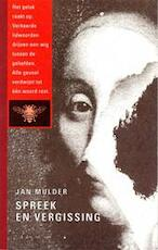 Spreek en vergissing - Jan Mulder (ISBN 9789023433996)