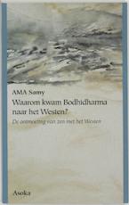 Waarom kwam Bodhidharma naar het Westen?