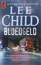 Bloedgeld - Lee Child (ISBN 9789021006079)