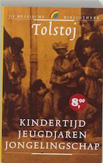 Kindertijd Jeugdjaren Jongelingschap - Lev Tolstoj (ISBN 9789041706621)