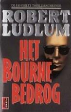 Het Bourne bedrog - Robert Ludlum, F.J. Bruning (ISBN 9789024513604)