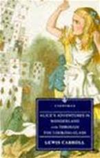 Alice's adventures in Wonderland and Through the looking glass - Lewis Carroll, John Tenniel (ISBN 9780140301694)