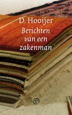 Berichten van een zakenman - D. Hooijer, D. Hooijer (ISBN 9789028260511)