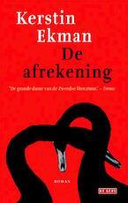 De afrekening - Kerstin Ekman (ISBN 9789044525359)