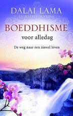 Boeddhisme voor alledag - Dalai Lama (ISBN 9789049200374)