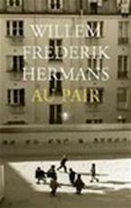 Au pair - Willem Frederik Hermans (ISBN 9789023412212)