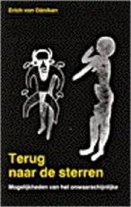 Terug naar de sterren - Erich von Däniken (ISBN 9789020232530)