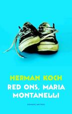 Red ons, Maria Montanelli - Herman Koch (ISBN 9789041413963)