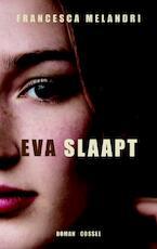 Eva slaapt - Francesca Melandri (ISBN 9789059363175)