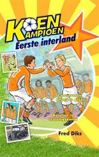 Eerste interland - Fred Diks (ISBN 9789020669244)